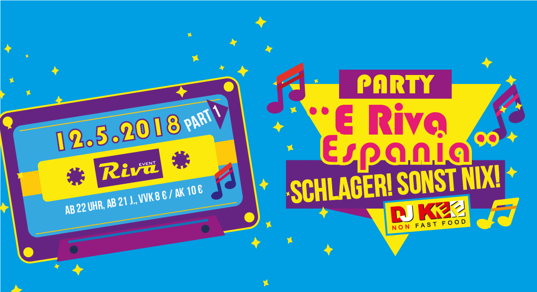 "Schlagerparty ""E Riva Espania"" Schlager sonst nix! am 12.5.2018"